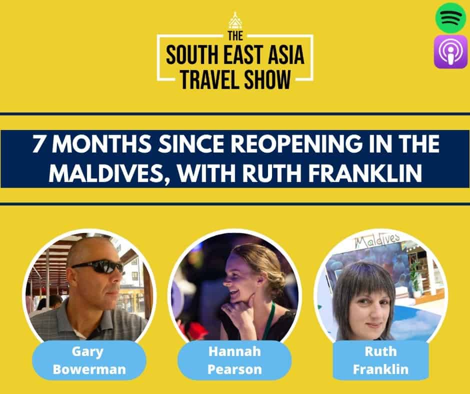 7 Months Since Reopening to Tourism in the Maldives with Ruth Franklin
