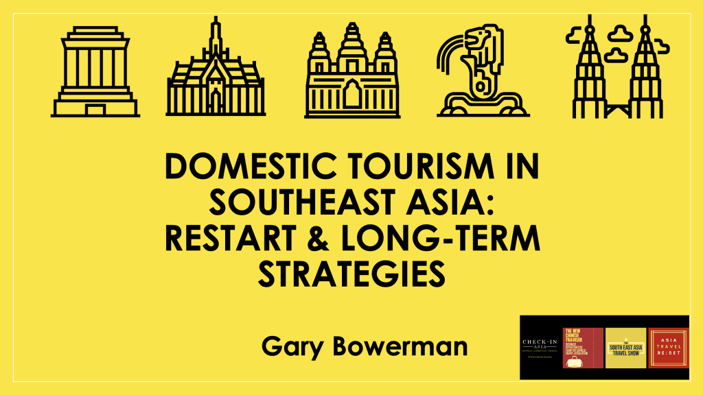 Domestic Tourism in South East Asia Gary Bowerman